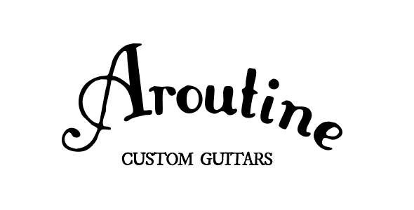 Aroutine Custom Guitars